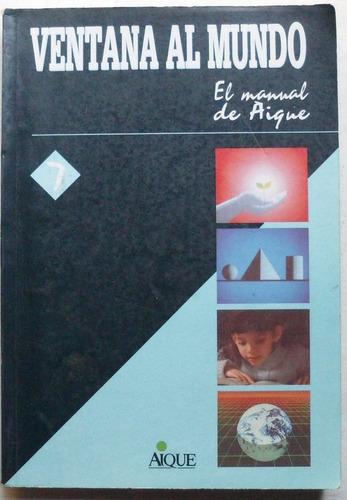 ventana al mundo 7 / ed. aique 1992