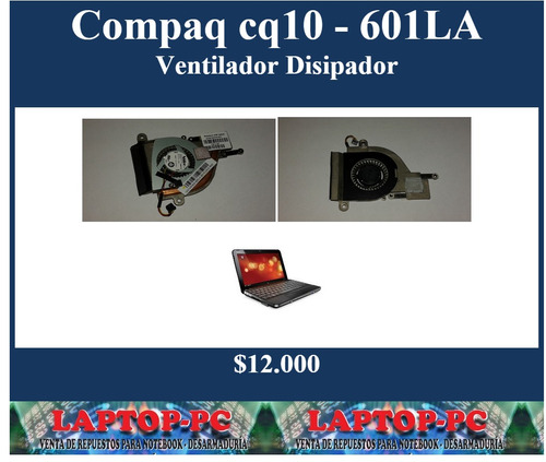 ventilador mas disipador compaq cq10 - 601la