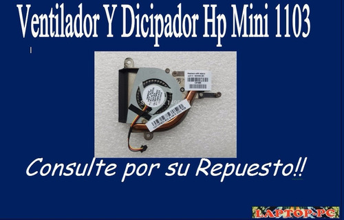 ventilador y dicipador  hp mini 1103