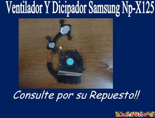 ventilador y dicipador  samsung np-x125