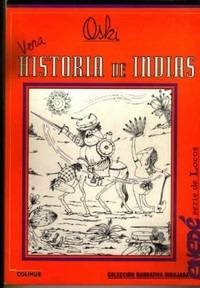 vera, historia de indias. oski - ed. colihue