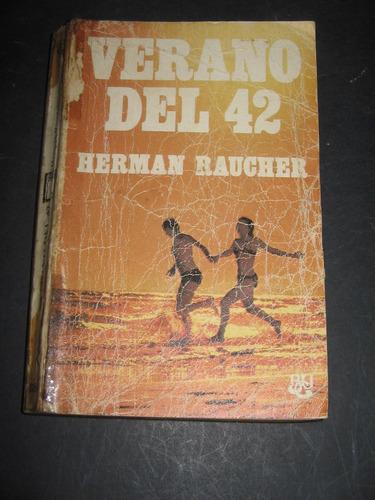 verano del 42 - herman raucher -luis caralt editor