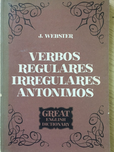verbos regulares irregulares antonimos - j.webster