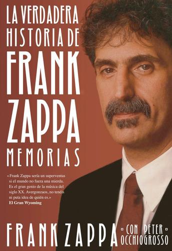 verdadera historia de frank zappa memorias (envíos)