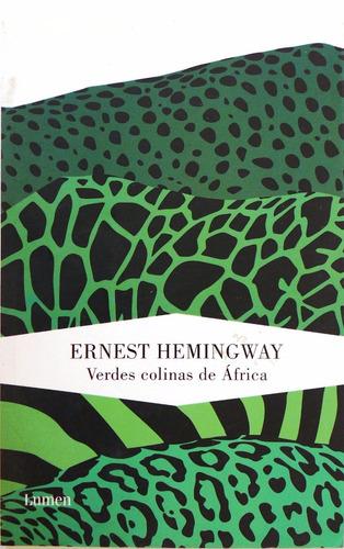 verdes colinas de áfrica ernest hemingway nuevo