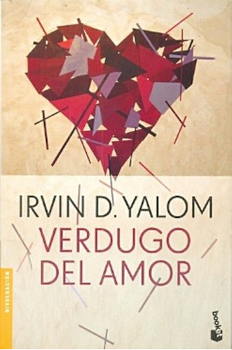 verdugo del amor - irvin d. yalom