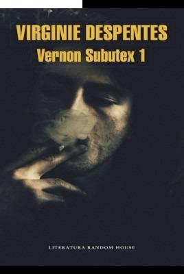 vernon subutex 1  - virginie espentes (envíos)