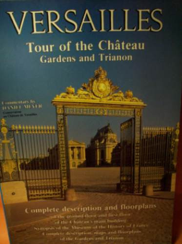 versailles tour of the chateau gardens & trianon damel meyer