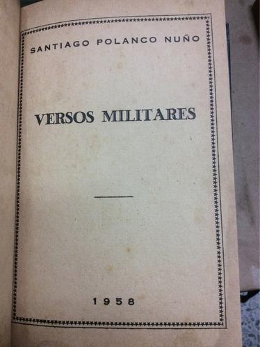 versos militares - santiago polanco nuño - chile - 1958