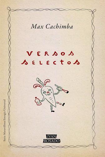 versos selectos - max cachimba