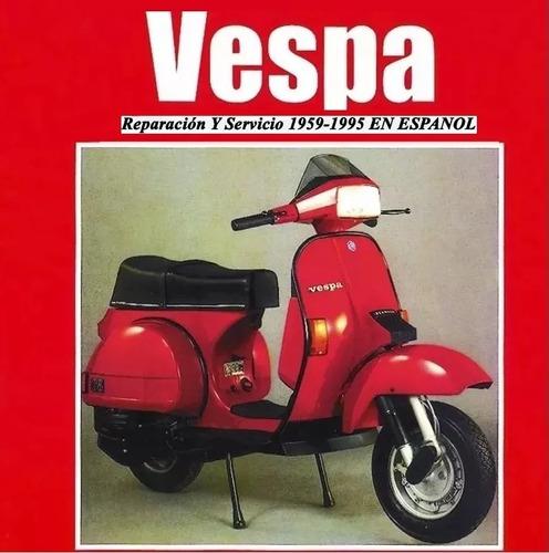 vespa reparación servicio despiece 1959-1995