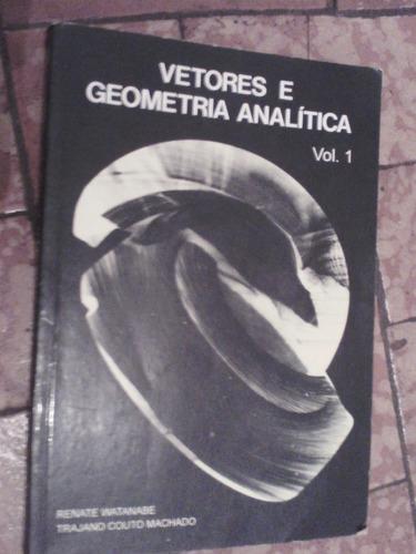 vetores e geometria analítica renate watanabe