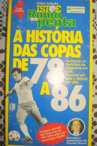 vhs histórias copas de 78 a 86 coleção istoé