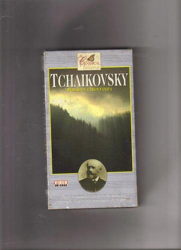 vhs tchaikovsky - poesia da montanha