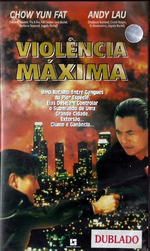 vhs - violência máxima - chow yun fat - dublado