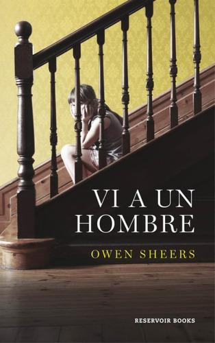 vi a un hombre(libro novela y narrativa extranjera)
