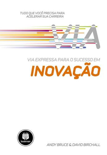 via expressa para o sucesso em inovação