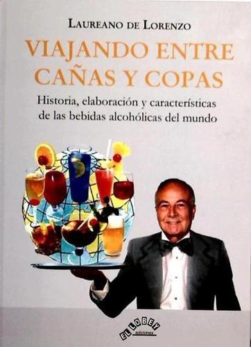 viajando entre cañas y copas(libro gastronomía y cocina)