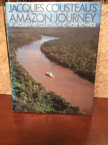 viaje al amazonas. jacques-yves cousteau & mose richards.