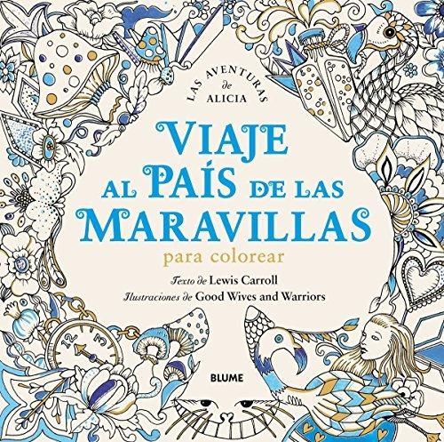 Viaje Al País De Las Maravillas: Una Aventura Para Colorear ...