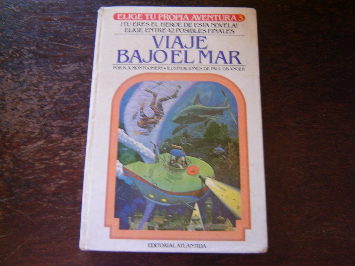 viaje bajo el mar elige tu propia aventura 3 1a.ed. 1983. Cargando zoom.