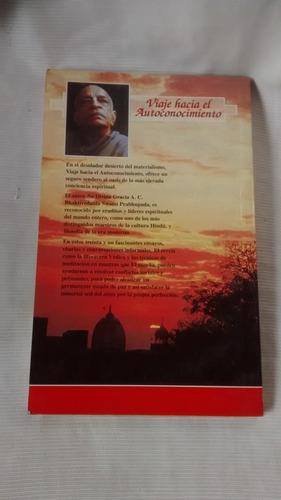 viaje hacia autoconocimiento - bhaktivedanta swami pabhupada