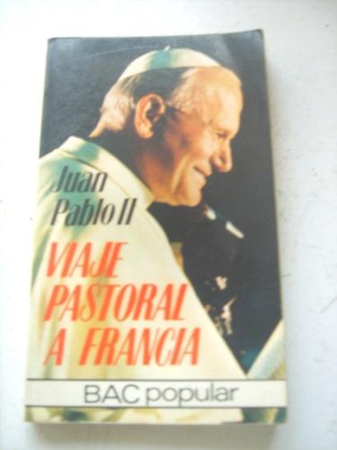 viaje pastoral a francia de juan pablo ii