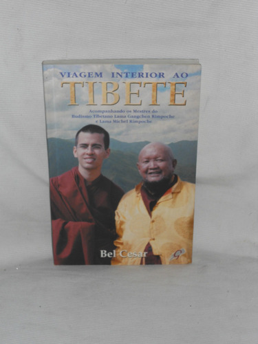 viajem interior ao tibete. bel cesar.