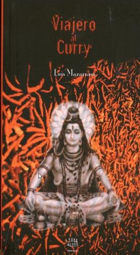 viajero al curry(libro novela y narrativa)