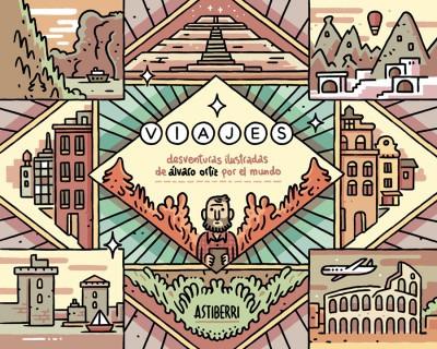 viajes. desventuras ilustradas de ¿lvaro ortiz por el mundo(