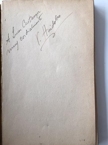 vicente huidobro manifestes 1925 dedicado firmado unico!
