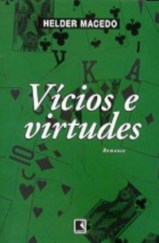 vicios e virtudes de macedo helder