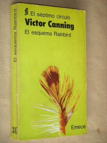 victor canning.el esquema rainbird.séptimo círculo