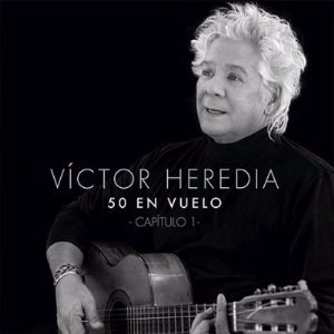 victor heredia 50 en vuelo capitulo 1 cd nuevo original