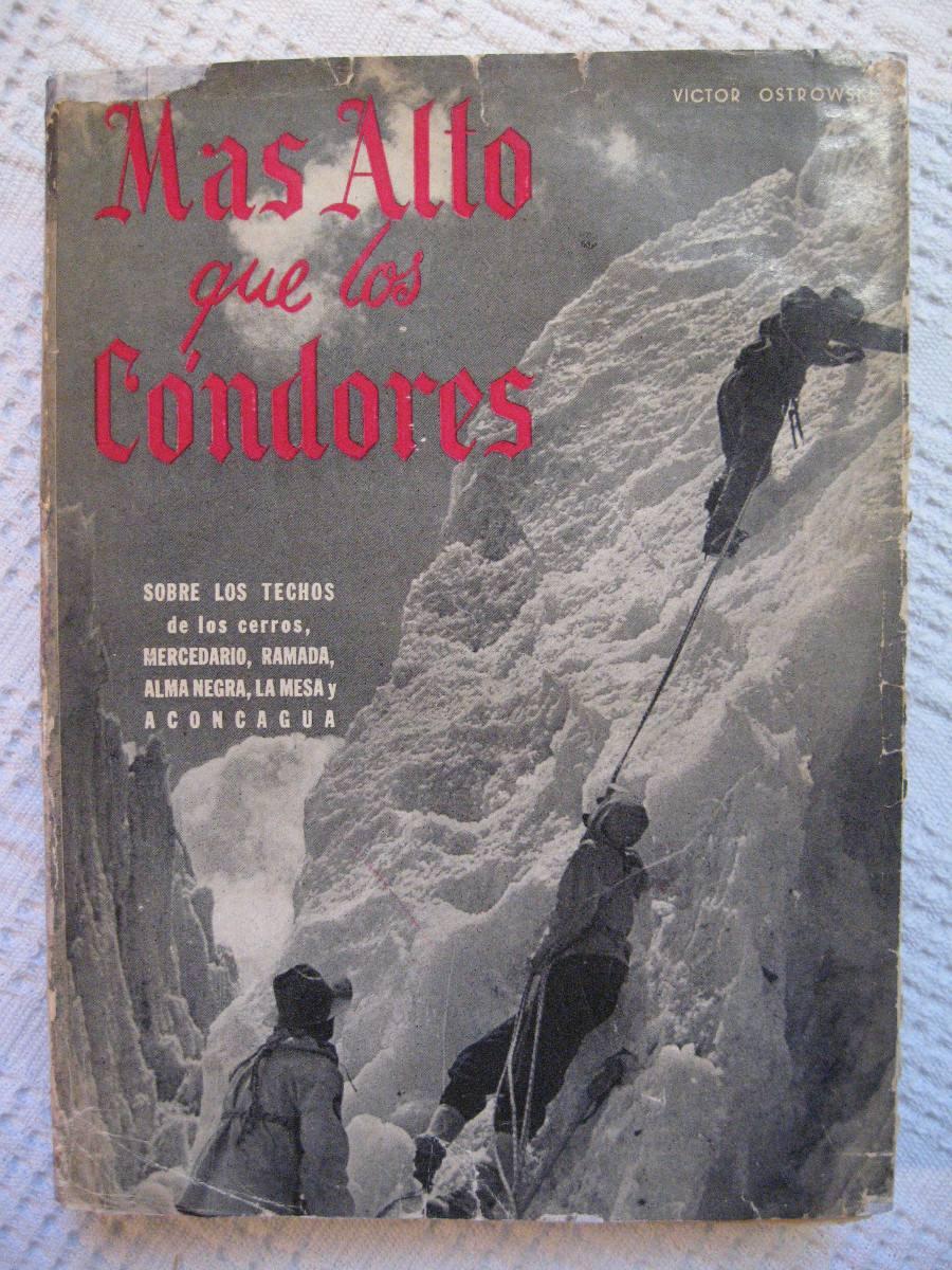 1954 - Más Alto Que Los Cóndores - Víctor Ostrowski
