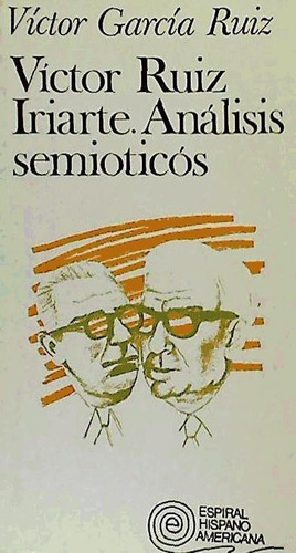 víctor ruiz iriarte : análisis semióticos(libro crítica lite