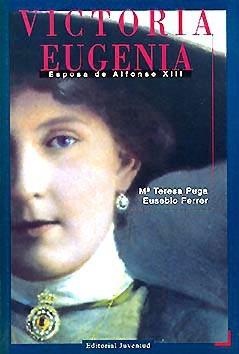 victoria eugenia esposa de alfonso xiii(libro biografías)