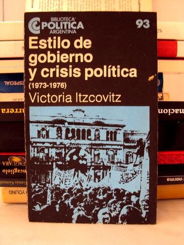 victoria itzcovitz, estilo de gobierno crisis política - c03