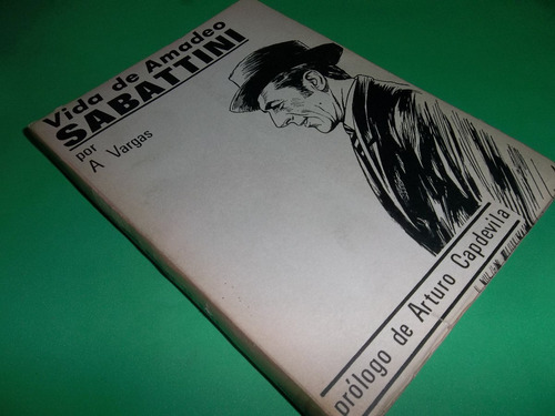 vida de amadeo sabattini por ángel vargas prólogo: capdevila