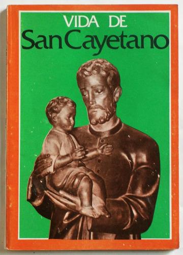 vida de san cayetano / ed. revista pan y trabajo 1974