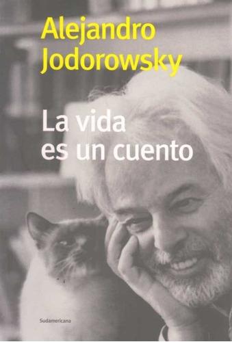 vida es un cuento / jodorowsky (envíos)