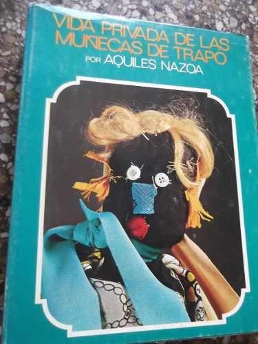 vida privada de las muñecas de trapo aquiles nazoa lujo