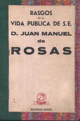 vida pública de rosas juan manuel