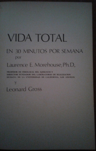 vida total en 30 minutos por semana, l. morehouse y l. gross
