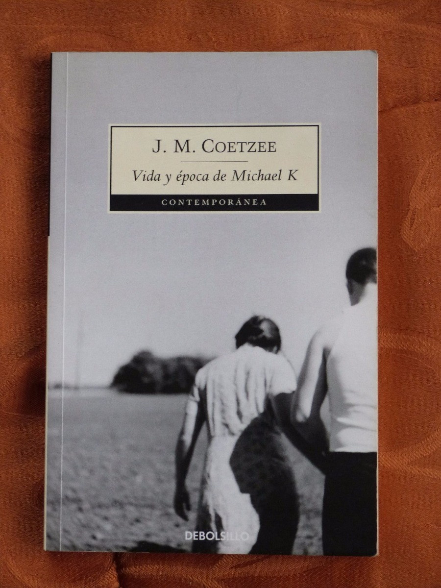 ¿Que estáis leyendo ahora? - Página 3 Vida-y-epoca-de-michael-k-de-j-m-coetzee-D_NQ_NP_796599-MCO26161447157_102017-F