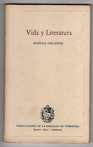 vida y literatura, romulo gallegos