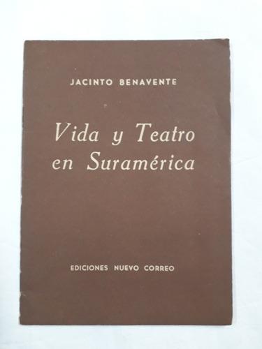 vida y teatro en suramerica jacinto benavente