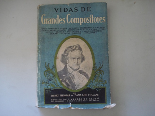 vidas de grandes compositores - henry thomas, dana lee thoma