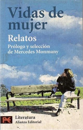 vidas de mujer - relatos - mercedes monmany - c198