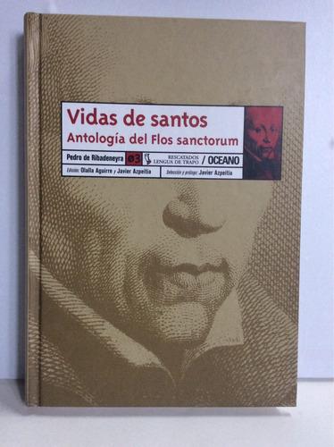 vidas de santos - antología de flos sanctorum - oceano.